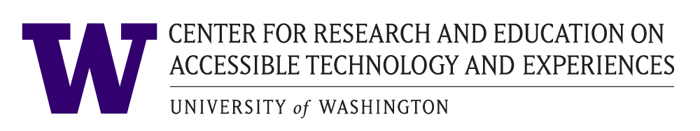 Center for Research and Education on Accessible Technology and Experiences (UW CREATE) at the University of Washington.